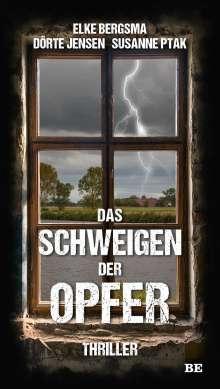 Elke Bergsma: Das Schweigen der Opfer, Buch