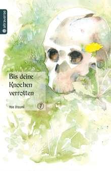 Yae Utsumi: Bis deine Knochen verrotten 07, Buch