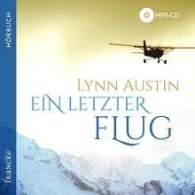 Lynn Austin: Ein letzter Flug, MP3-CD