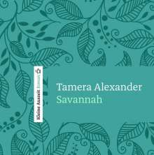 Tamera Alexander: Savannah, MP3-CD
