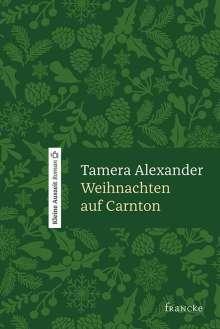 Tamera Alexander: Weihnachten auf Carnton, Buch