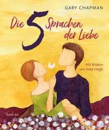 Gary Chapman: Die 5 Sprachen der Liebe Kunstedition, Buch