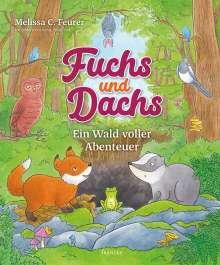 Melissa C. Feurer: Fuchs und Dachs - Ein Wald voller Abenteuer, Buch