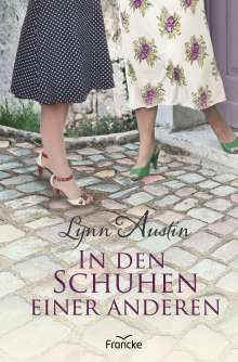 Austin Lynn: In den Schuhen einer anderen, Buch