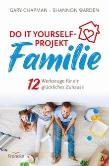 Gary Chapman: Do it yourself-Projekt Familie, Buch