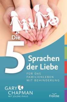 Gary Chapman: Die 5 Sprachen der Liebe für das Familienleben mit Behinderung, Buch