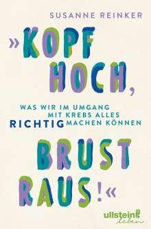 """Susanne Reinker: """"Kopf hoch, Brust raus!"""", Buch"""