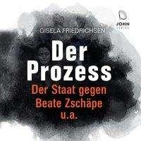 Gisela Friedrichsen: Der Prozess: Der Staat gegen Beate Zschäpe u.a., MP3-CD