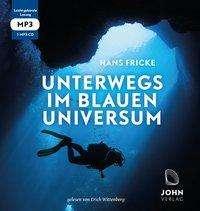 Hans Fricke: Unterwegs im blauen Universum, MP3-CD