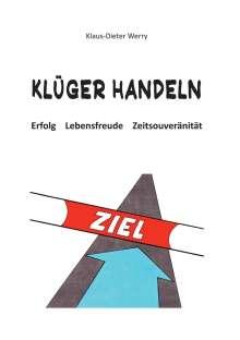 Klaus-Dieter Werry: Klüger Handeln, Buch
