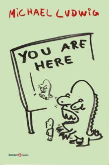 Michael Ludwig: You are here, Buch