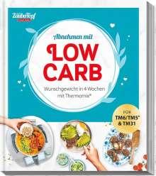 mein ZauberTopf EINFACH LECKER! Abnehmen mit Low-Carb - Wunschgewicht in 4 Wochen, Buch