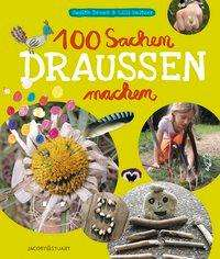 Judith Drews: 100 Sachen draussen machen, Buch