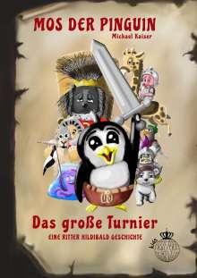 Michael Kaiser: Mos der Pinguin - Das große Turnier, Buch