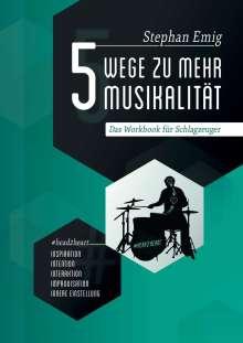 Stephan Emig: 5 Wege zu mehr Musikalität, Buch