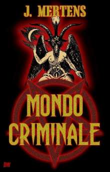 J. Mertens: Mondo Criminale, Buch