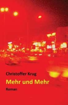 Christoffer Krug: Mehr und Mehr, Buch