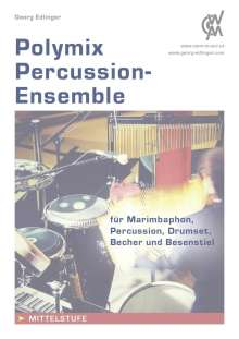 Georg Edlinger: Polymix: Percussion - Ensemble, Buch