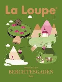 Benjamin Skardarasy: La Loupe Berchtesgaden No. 1 Reiseführer, Buch