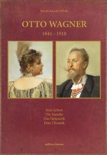 Renata Kassal-Mikula: Otto Wagner 1841-1918, Buch