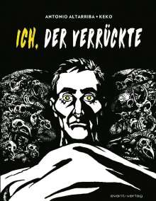 Antonio Altarriba: Ich, der Verrückte, Buch