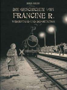 Boris Golzio: Die Geschichte von Francine R., Buch