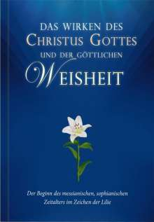 Alfred Schulte: Das Wirken des Christus Gottes und der göttlichen Weisheit, Buch