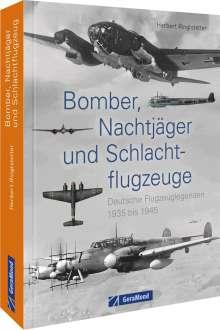 Herbert Ringlstetter: Bomber, Nachtjäger und Schlachtflugzeuge, Buch