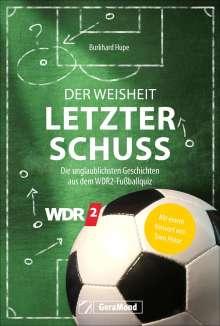 Burkhard Hupe: Der Weisheit letzter Schuss, Buch