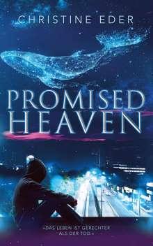 Christine Eder: Promised Heaven, Buch