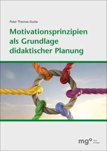 Armin Thomas-Stutte: Motivationsprinzipien als Grundlage didaktischer Planung, Buch