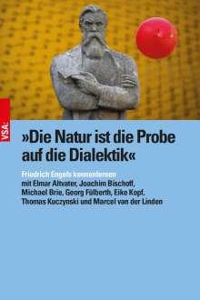 Elmar Altvater: »Die Natur ist die Probe auf die Dialektik«, Buch