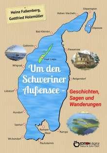 Gottfried Holzmüller: Um den Schweriner Außensee - Geschichten, Sagen und Wanderungen, Buch