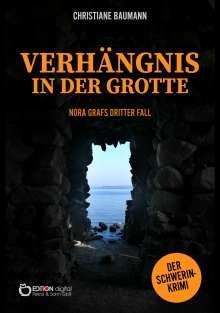 Christiane Baumann: Verhängnis in der Grotte, Buch