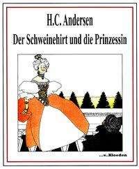 Hans-Christian Andersen: Der Schweinehirt und die Prinzessin, Buch
