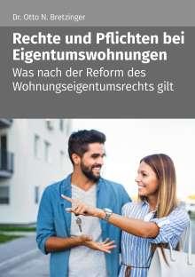 Otto N. Bretzinger: Rechte und Pflichten bei Eigentumswohnungen, Buch
