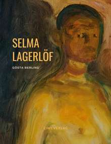 Selma Lagerlöf: Gösta Berling, Buch