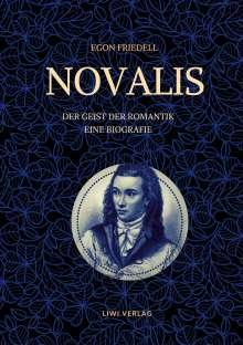Egon Friedell: Novalis - Der Geist der Romantik. Eine Biografie, Buch