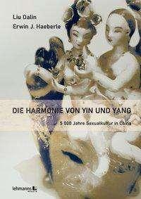 Liu Dalin: Die Harmonie von Yin und Yang, Buch