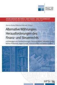Alternative Währungen: Herausforderungen des Finanz- und Steuerrechts, Buch