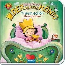 Trötsch Der kleine König Träum Schön Geschichten Vorlesebuch, Buch