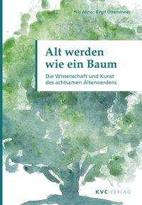 Nils Altner: Alt werden wie ein Baum, Buch