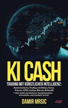 Damir Mrsic: KI Cash, Buch