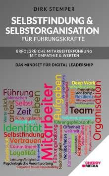 Stemper Dirk: Selbstfindung & Selbstorganisation für Führungskräfte - Erfolgreiche Mitarbeiterführung mit Empathie & Werten, Buch