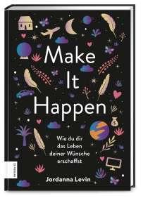 Jordanna Levin: Make it happen, Buch