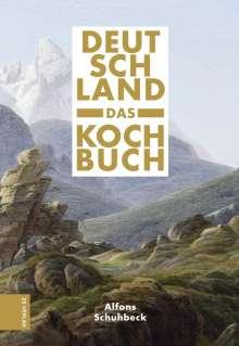 Alfons Schuhbeck: Deutschland - das Kochbuch, Buch
