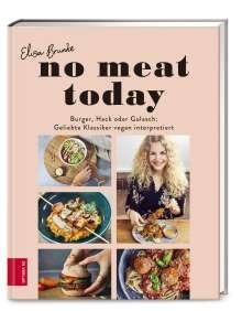 Elisa Brunke: No meat today, Buch