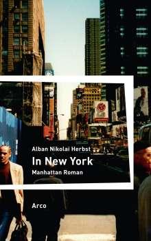 Alban Nikolai Herbst: In New York, Buch