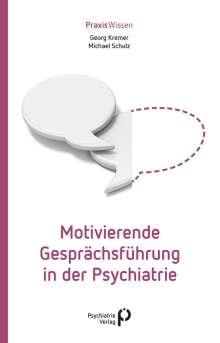 Georg Kremer: Motivierende Gesprächsführung in der Psychiatrie, Buch