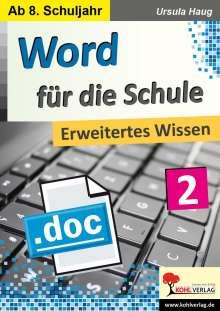 Ursula Haug: Word für die Schule / Band 2, Buch